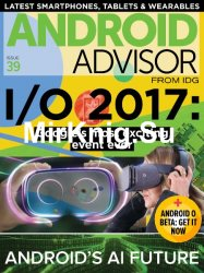 Android Advisor - Issue 39, 2017