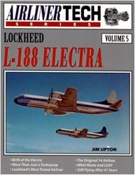 Lockheed L-188 Electra (Airliner Tech Vol. 5)