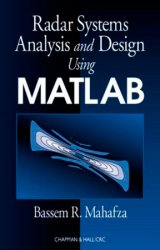 Radar Systems Analysis and Design Using MATLAB
