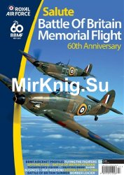 Royal Air Force Salute: Battle of Britain Memorial Flight 60th Anniversary