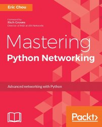 Mastering Python Networking (+code)