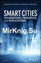 Smart Cities: Foundations, Principles and Applications
