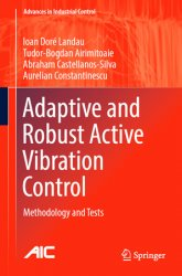 Adaptive and Robust Active Vibration Control: Methodology and Tests