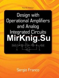 Design With Operational Amplifiers And Analog Integrated Circuits, 4th Edition