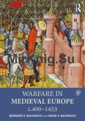 Warfare in Medieval Europe, c.400–c.1453