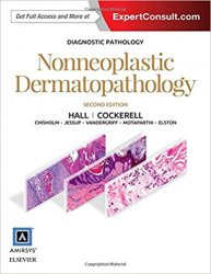 Diagnostic Pathology: Nonneoplastic Dermatopathology, 2nd Edition