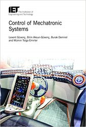 Control of Mechatronic Systems (Control, Robotics and Sensors)