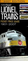 Lionel Trains Pocket Price Guide 1901-2007