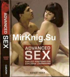Advanced Cex: Explicit Positions for Explosive Lovemaking