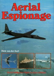 Aerial Espionage: Secret Intelligence Flights by East and West