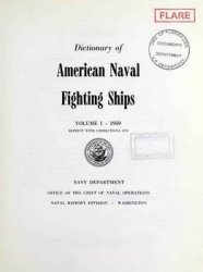 Dictionary of American Naval Fighting Ships vol I