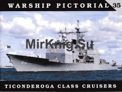 Warship Pictorial No.35: Ticonderoga Class Cruisers