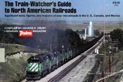 The Train-Watcher's Guide to North American Railroads
