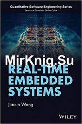Real-Time Embedded Systems (Quantitative Software Engineering Series)
