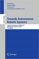 Towards Autonomous Robotic Systems: 18th Annual Conference, TAROS 2017