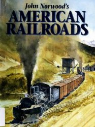 John Norwood's American Railroads