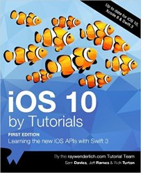 iOS 10 by Tutorials: Learning the new iOS APIs with Swift 3 (+code)