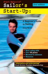 Sailor's Start-Up: A Beginner's Guide to Sailing, 2nd Edition