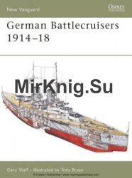 German Battlecruisers 1914-1918 (Osprey New Vanguard 124)