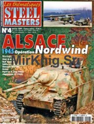 Alsace 1945: Operation Nordwind (Steel Masters Thematiques №4)