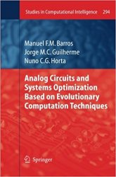 Analog Circuits and Systems Optimization based on Evolutionary Computation Techniques