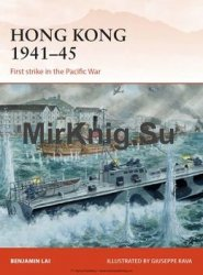 Hong Kong 1941-1945: First strike in the Pacific War (Osprey Campaign 263)