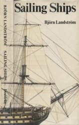Sailing Ships: in Words and Pictures, from Papyrus Boats to Full-Riggers