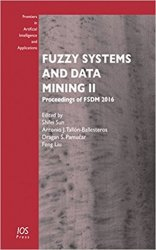 Fuzzy Systems and Data Mining II : Proceedings of FSDM 2016