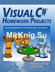 Visual C# Homework Projects: A Computer Programming Tutorial