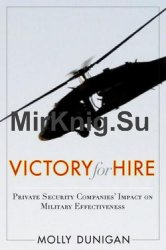Victory for Hire: Private Security Companies' Impact on Military Effectiveness