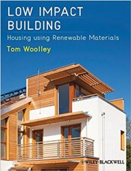 Low Impact Building: Housing using Renewable Materials