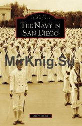 The Navy in San Diego (Images of America)