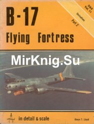 B-17 Flying Fortress (Part 2) (In Detail & Scale 11)