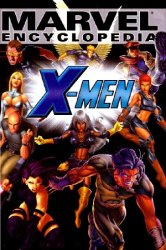 Marvel Encyclopedia Volume 2: X-Men