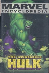 Marvel Encyclopedia Volume 3: The Incredible Hulk