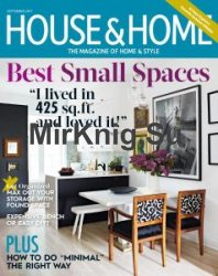House & Home - September 2017