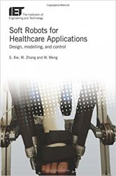 Soft Robots for Healthcare: Applications Design, Modelling, and Control