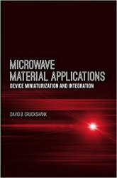 Microwave Material Applications: Device Miniaturization and Integration