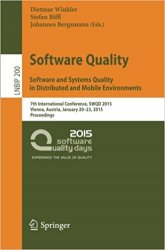 Software Quality. Software and Systems Quality in Distributed and Mobile Environments: 7th International Conference