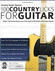 Country Guitar Heroes - 100 Country Licks for Guitar