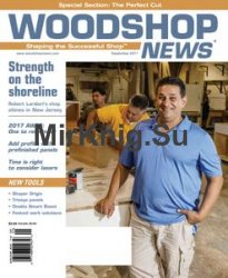 Woodshop News - September 2017