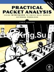 Practical Packet Analysis, 3rd Edition (+code)