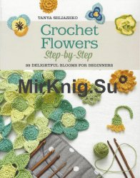 Crochet Flowers Step by Step