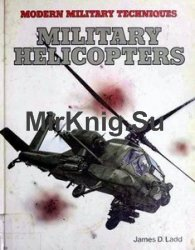 Military Helicopters (Modern Military Techniques)