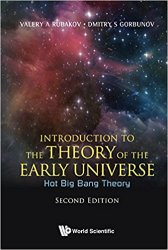 Introduction to the Theory of the Early Universe: Hot Big Bang Theory: 2nd Edition