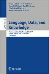 Language, Data, and Knowledge: First International Conference, LDK 2017