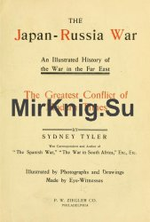 The Japan-Russia war: an illustrated history of the war in the Far East, the greatest conflict of modern times