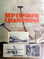 September Champions: The Story of America's Air Racing Pioneers