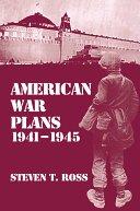 American war plans, 1941-1945 : the test of battle