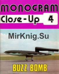 Buzz Bomb (Monogram Close-Up 4)